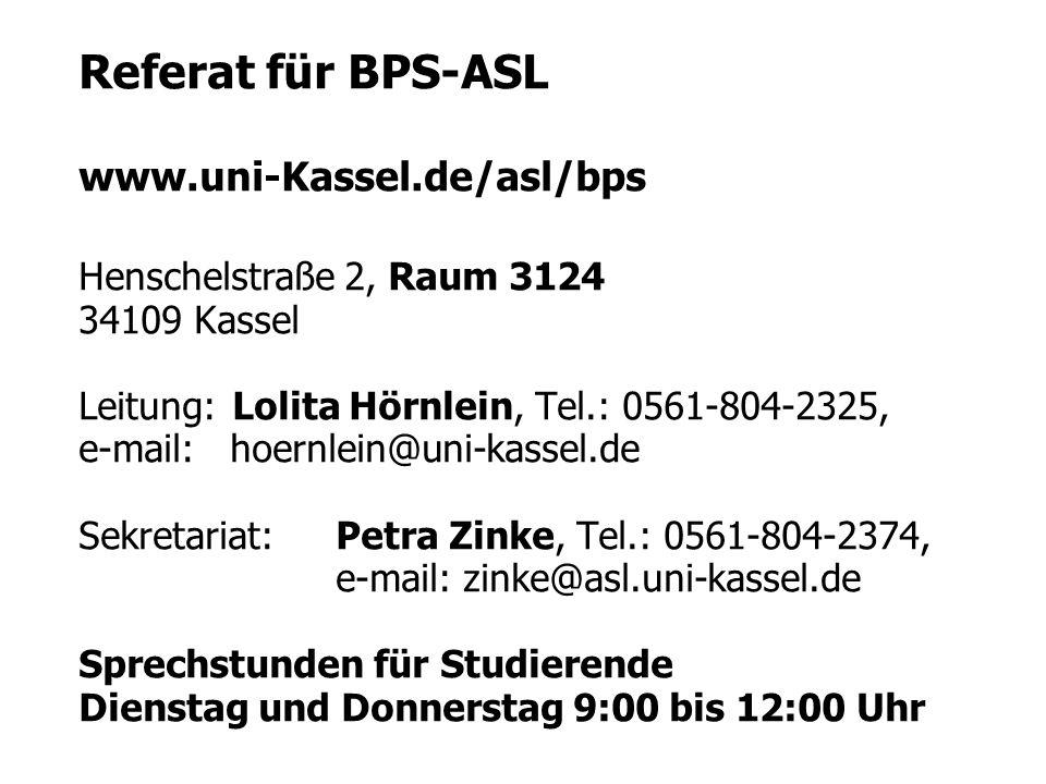 Referat für BPS-ASL www.uni-Kassel.de/asl/bps