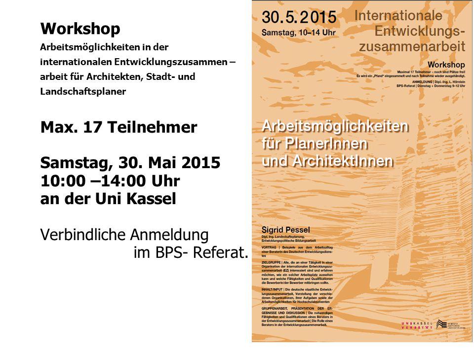 Workshop Arbeitsmöglichkeiten in der internationalen Entwicklungszusammen – arbeit für Architekten, Stadt- und Landschaftsplaner