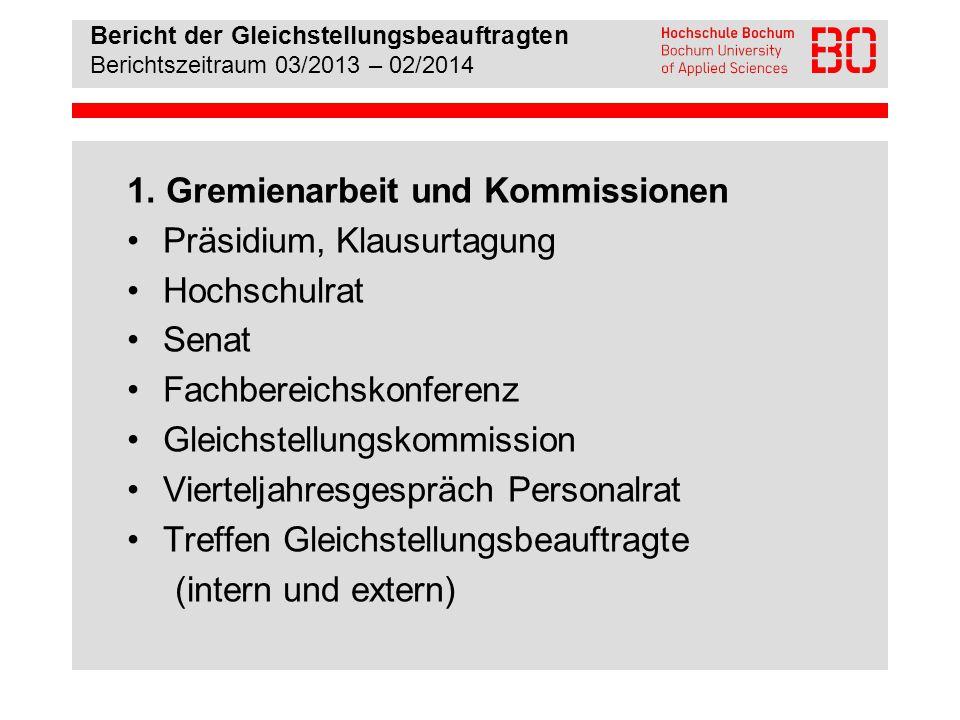 1. Gremienarbeit und Kommissionen Präsidium, Klausurtagung