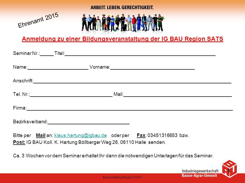 Anmeldung zu einer Bildungsveranstaltung der IG BAU Region SATS