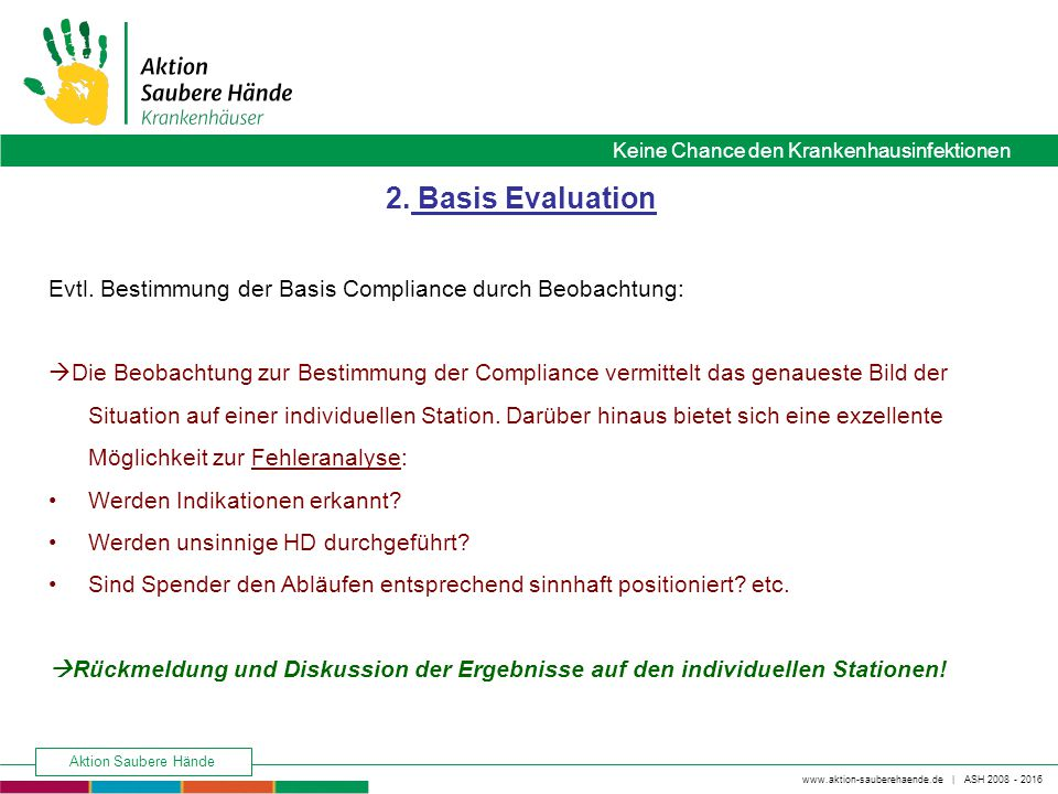 2. Basis Evaluation Evtl. Bestimmung der Basis Compliance durch Beobachtung: