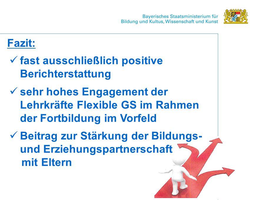 Fazit: fast ausschließlich positive Berichterstattung. sehr hohes Engagement der Lehrkräfte Flexible GS im Rahmen der Fortbildung im Vorfeld.