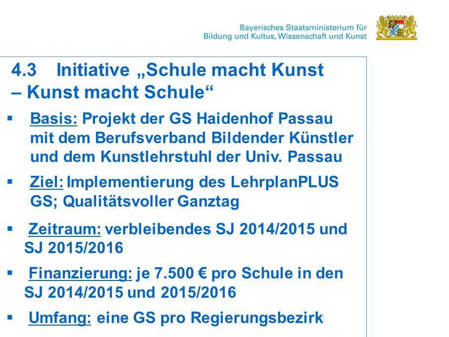 """4.3 Initiative """"Schule macht Kunst – Kunst macht Schule"""