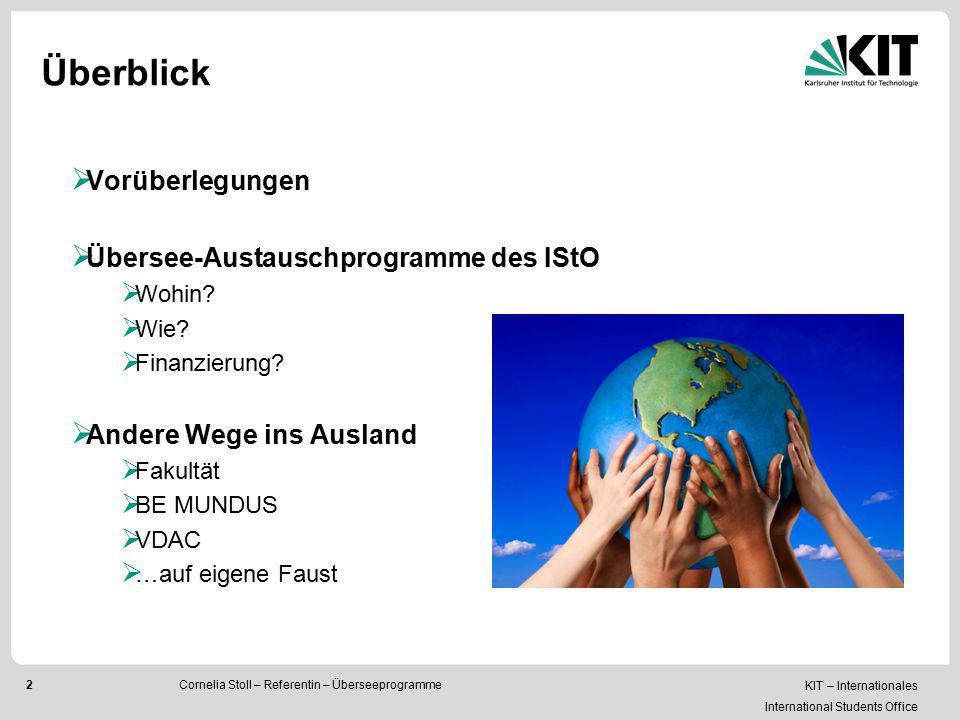 Überblick Vorüberlegungen Übersee-Austauschprogramme des IStO