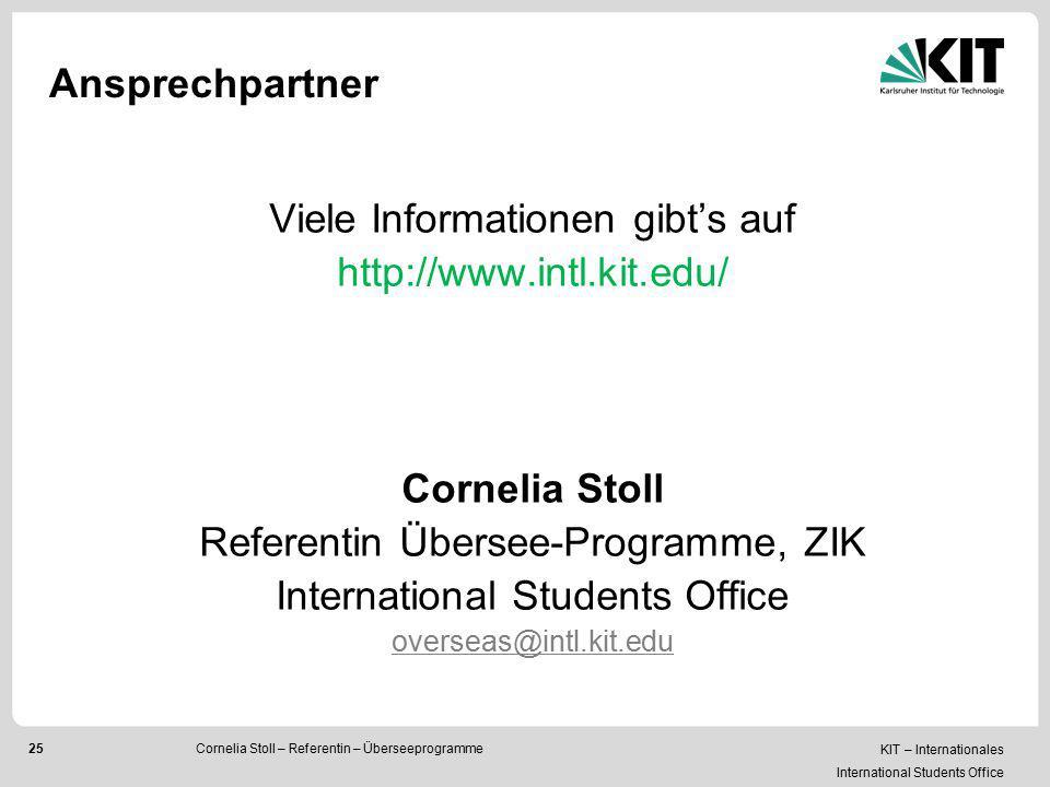 Viele Informationen gibt's auf http://www.intl.kit.edu/