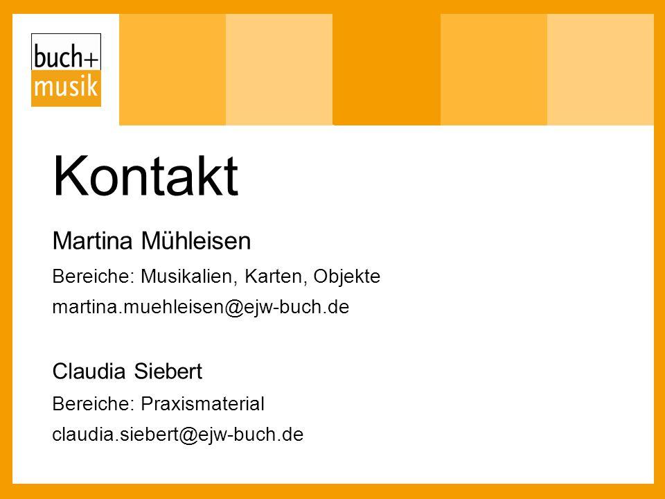 Kontakt Martina Mühleisen Claudia Siebert