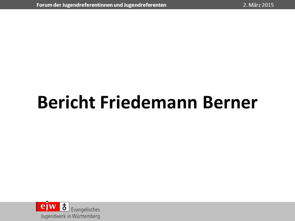 Bericht Friedemann Berner