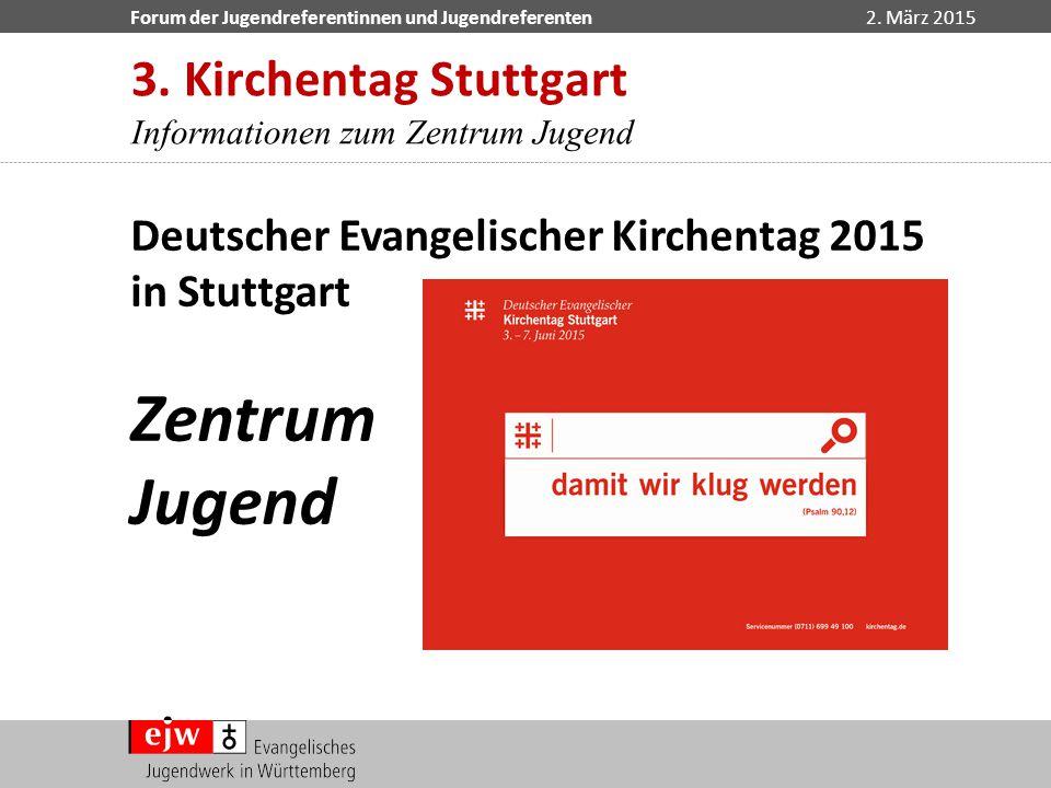 Zentrum Jugend 3. Kirchentag Stuttgart
