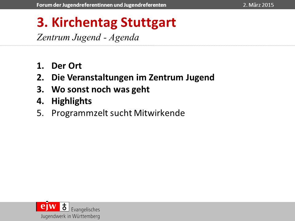 3. Kirchentag Stuttgart Zentrum Jugend - Agenda Der Ort