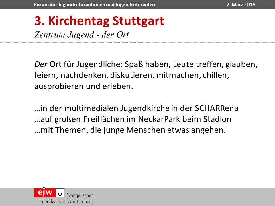 3. Kirchentag Stuttgart Zentrum Jugend - der Ort