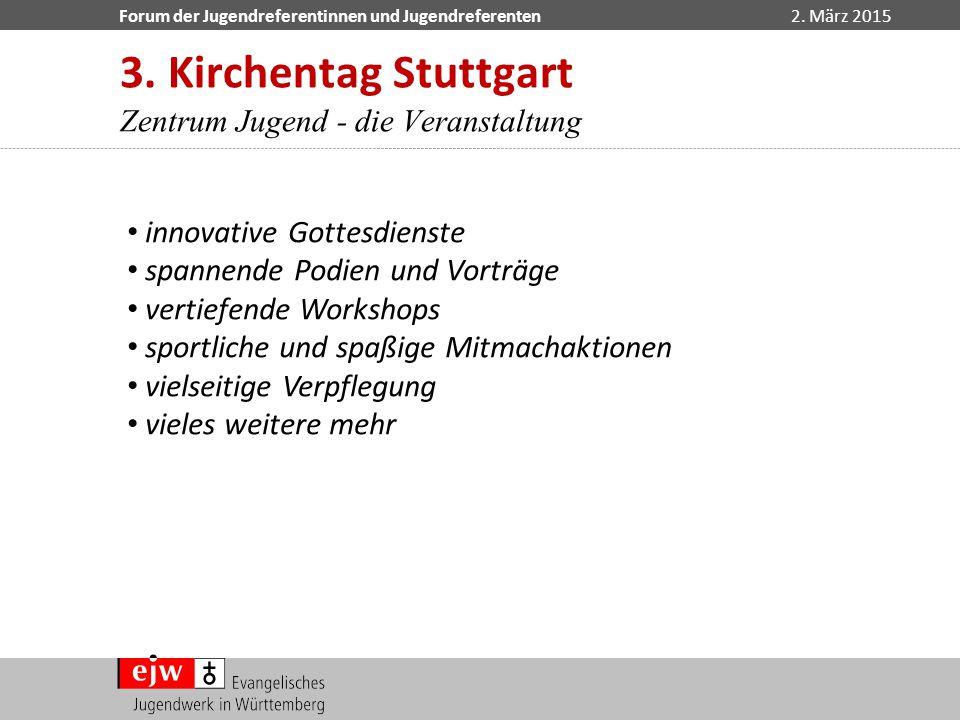 3. Kirchentag Stuttgart Zentrum Jugend - die Veranstaltung