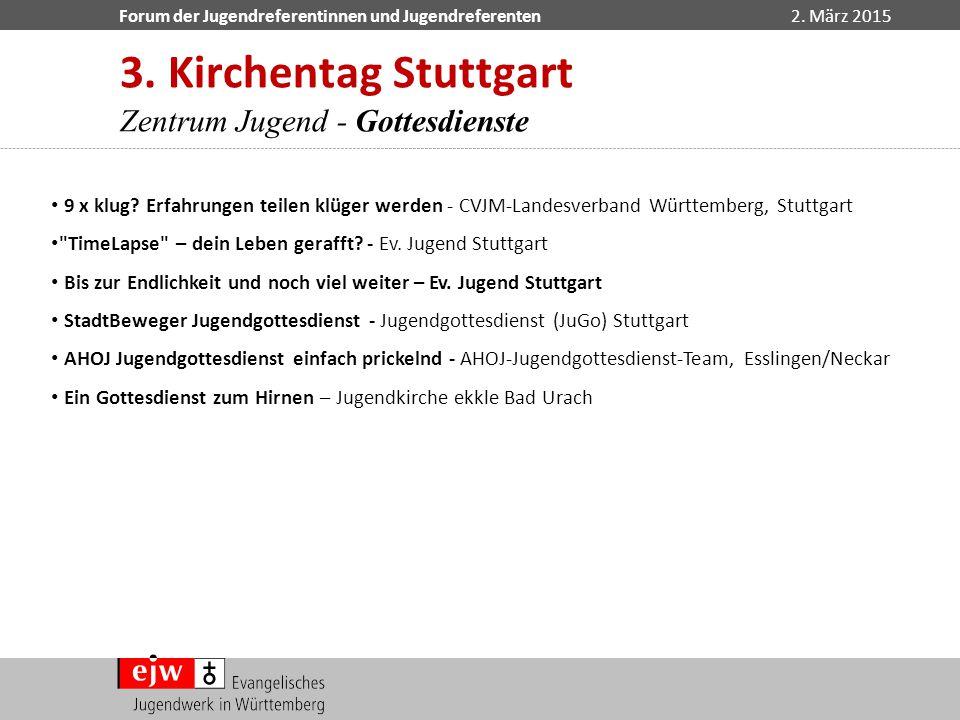 3. Kirchentag Stuttgart Zentrum Jugend - Gottesdienste