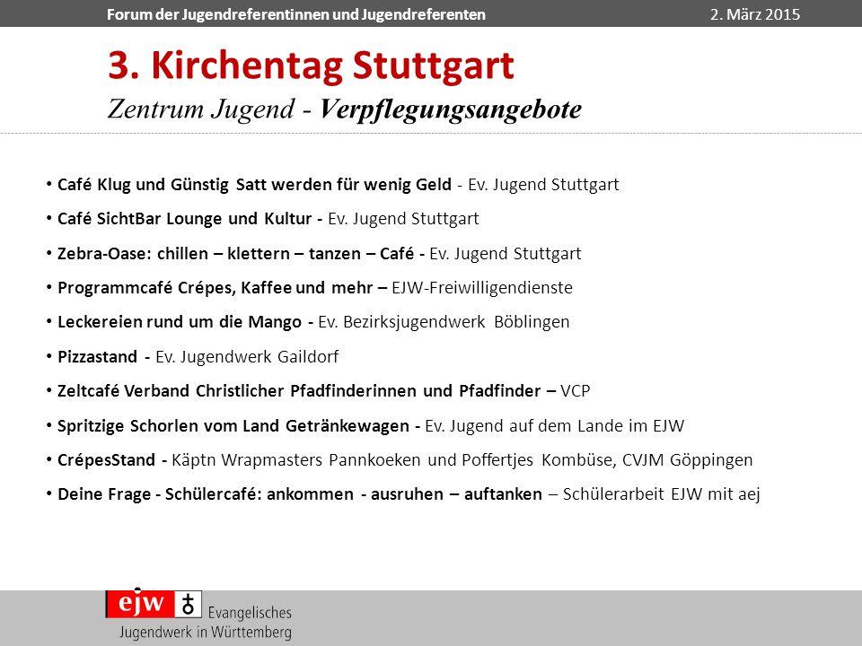 3. Kirchentag Stuttgart Zentrum Jugend - Verpflegungsangebote
