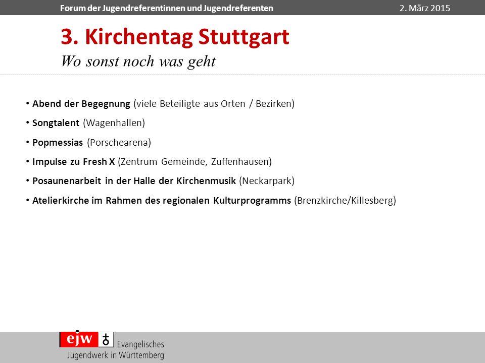 3. Kirchentag Stuttgart Wo sonst noch was geht