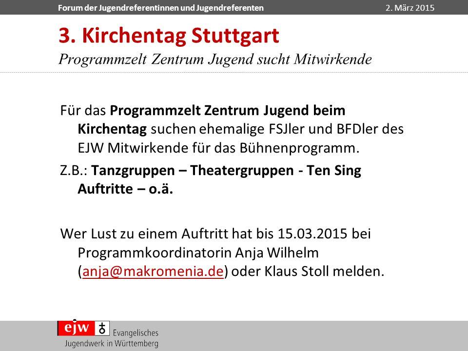 3. Kirchentag Stuttgart Programmzelt Zentrum Jugend sucht Mitwirkende
