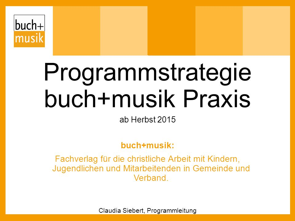 Programmstrategie buch+musik Praxis