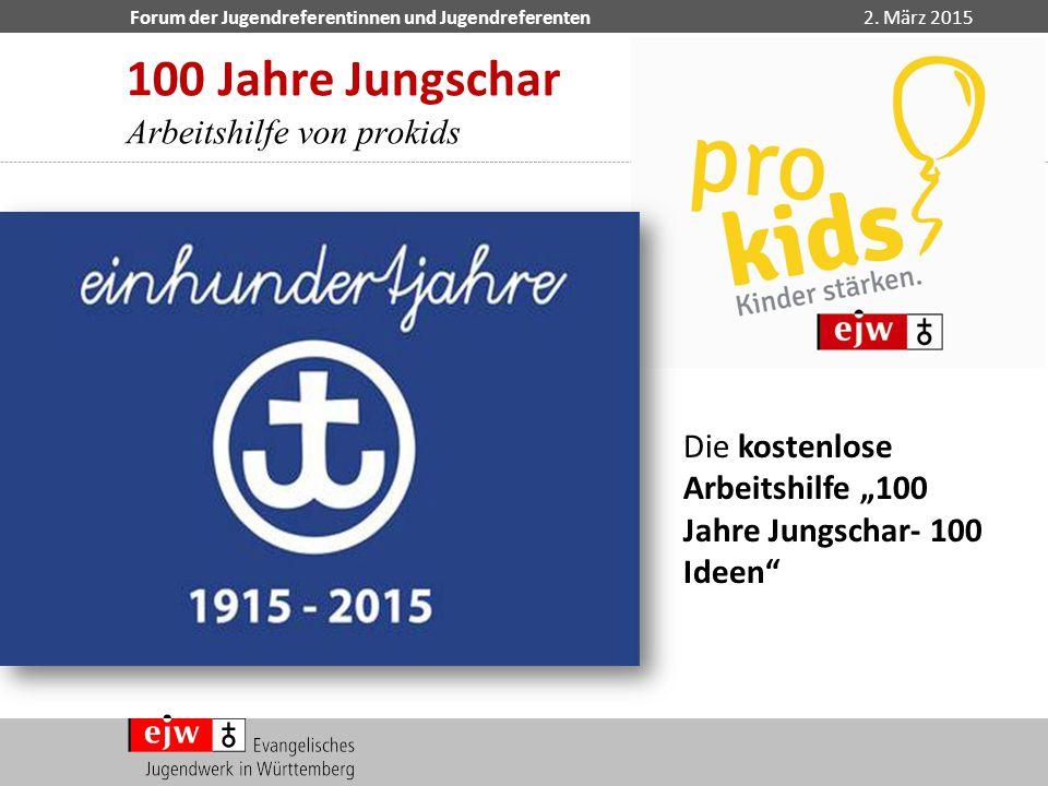 100 Jahre Jungschar Arbeitshilfe von prokids