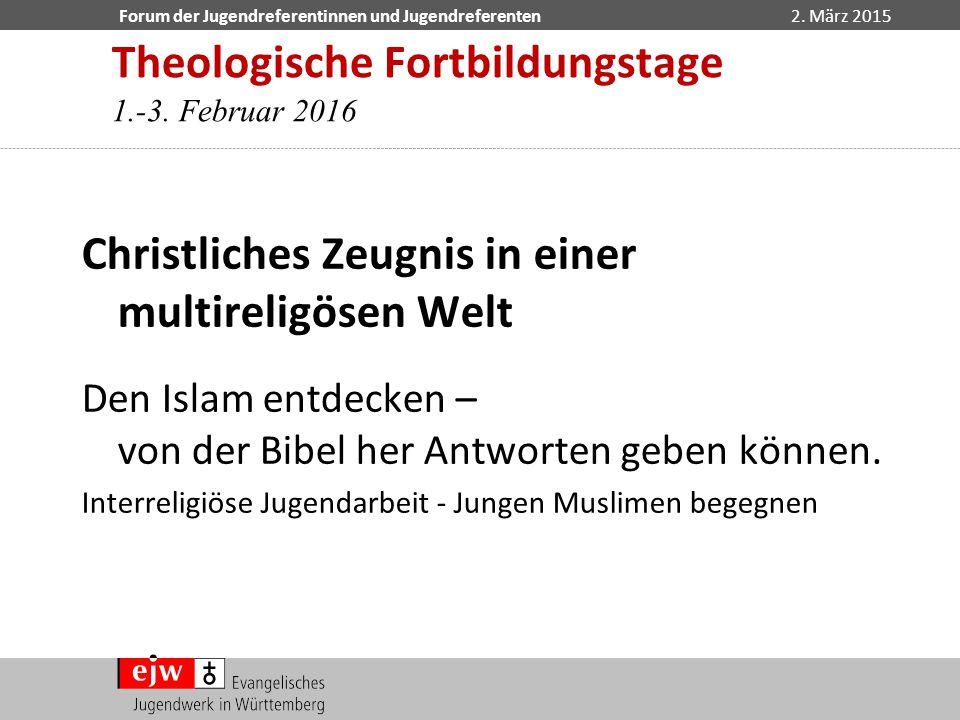 Theologische Fortbildungstage 1.-3. Februar 2016
