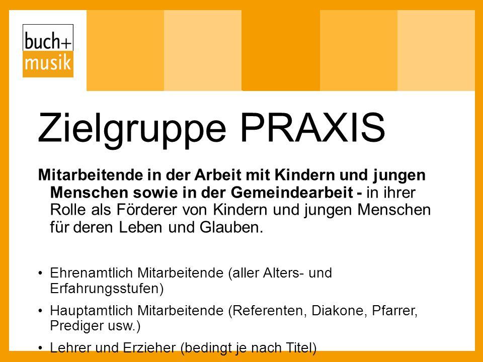 Zielgruppe PRAXIS