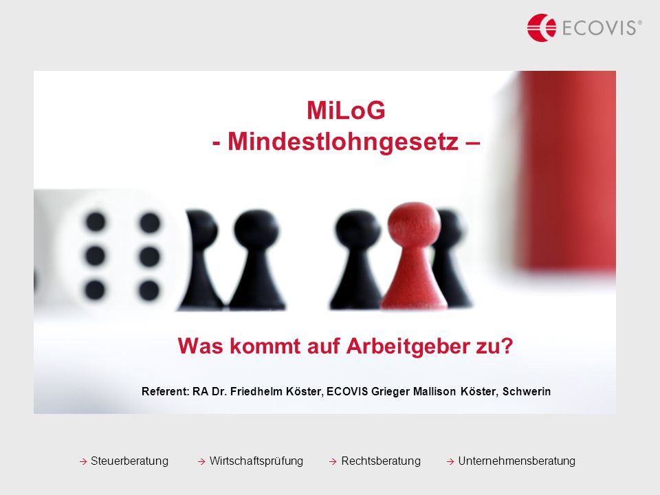 MiLoG - Mindestlohngesetz – Was kommt auf Arbeitgeber zu