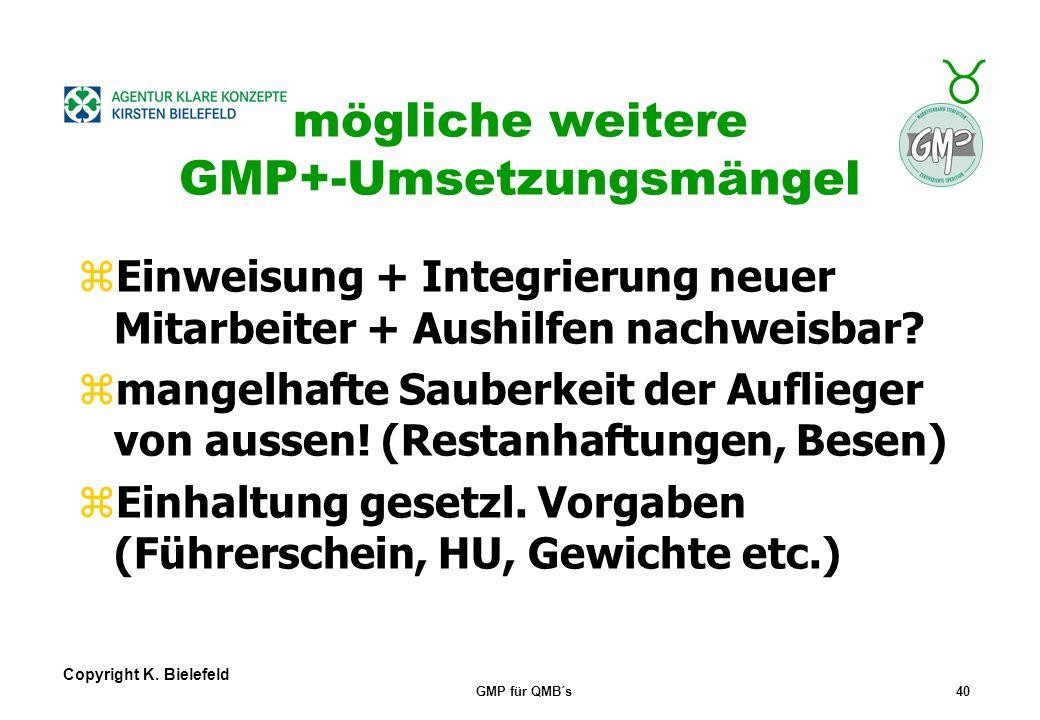 mögliche weitere GMP+-Umsetzungsmängel