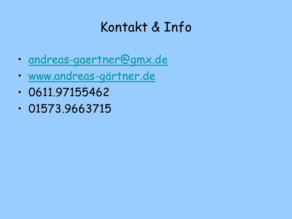 Kontakt & Info andreas-gaertner@gmx.de www.andreas-gärtner.de