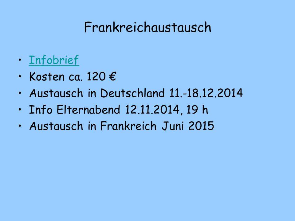Frankreichaustausch Infobrief Kosten ca. 120 €