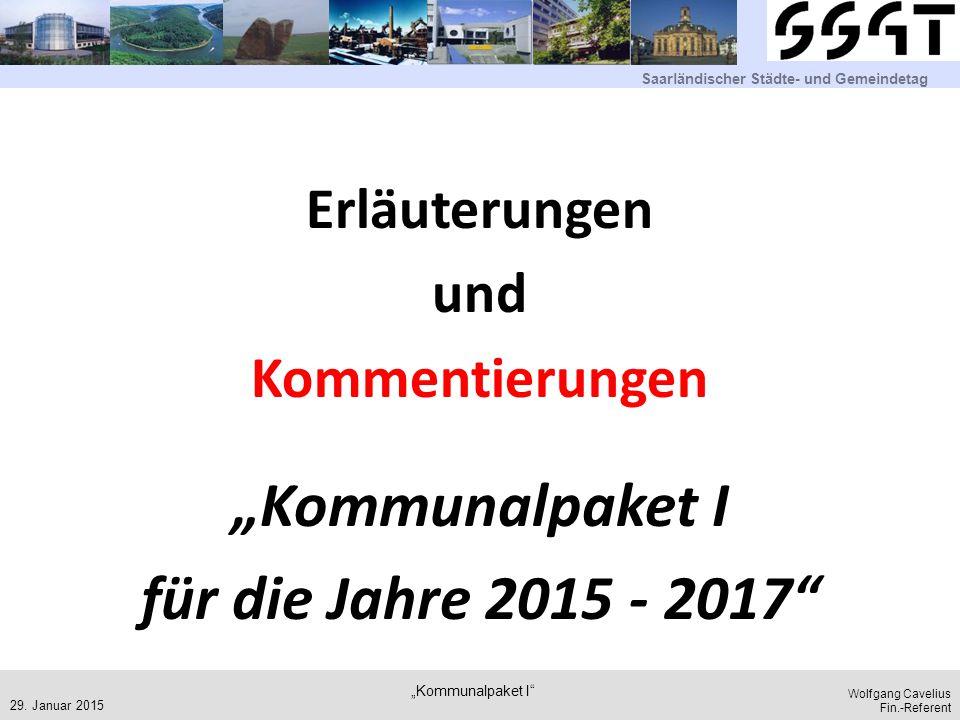 """""""Kommunalpaket I für die Jahre 2015 - 2017"""