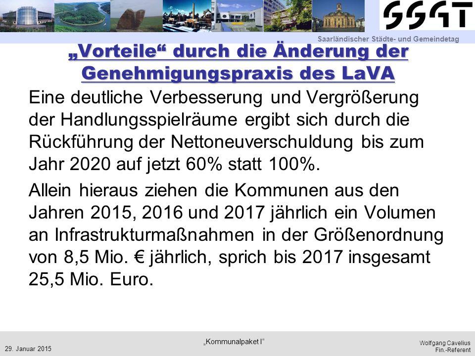 """""""Vorteile durch die Änderung der Genehmigungspraxis des LaVA"""