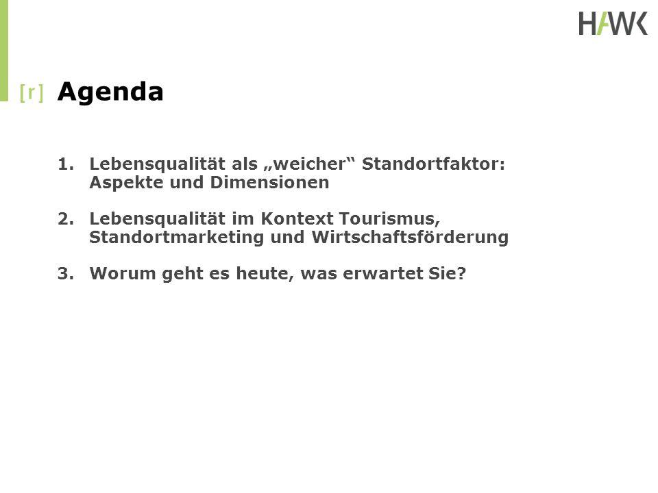 """Agenda Lebensqualität als """"weicher Standortfaktor: Aspekte und Dimensionen."""