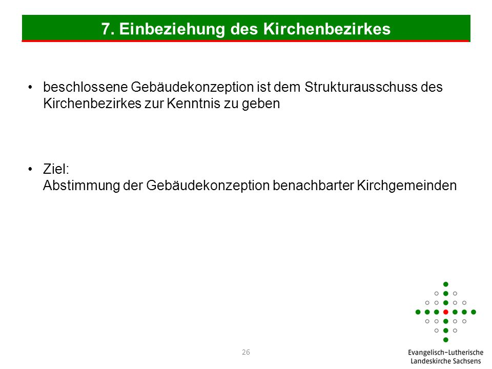 7. Einbeziehung des Kirchenbezirkes