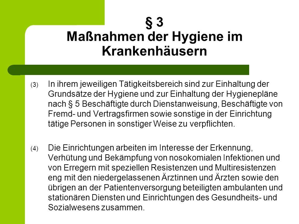 § 3 Maßnahmen der Hygiene im Krankenhäusern