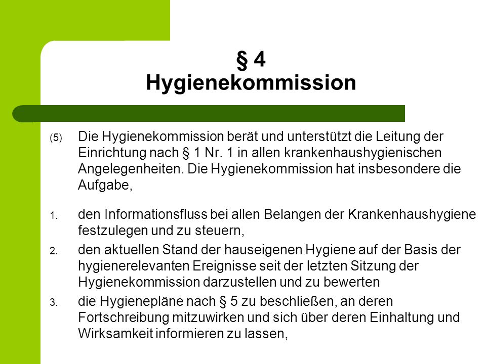 § 4 Hygienekommission