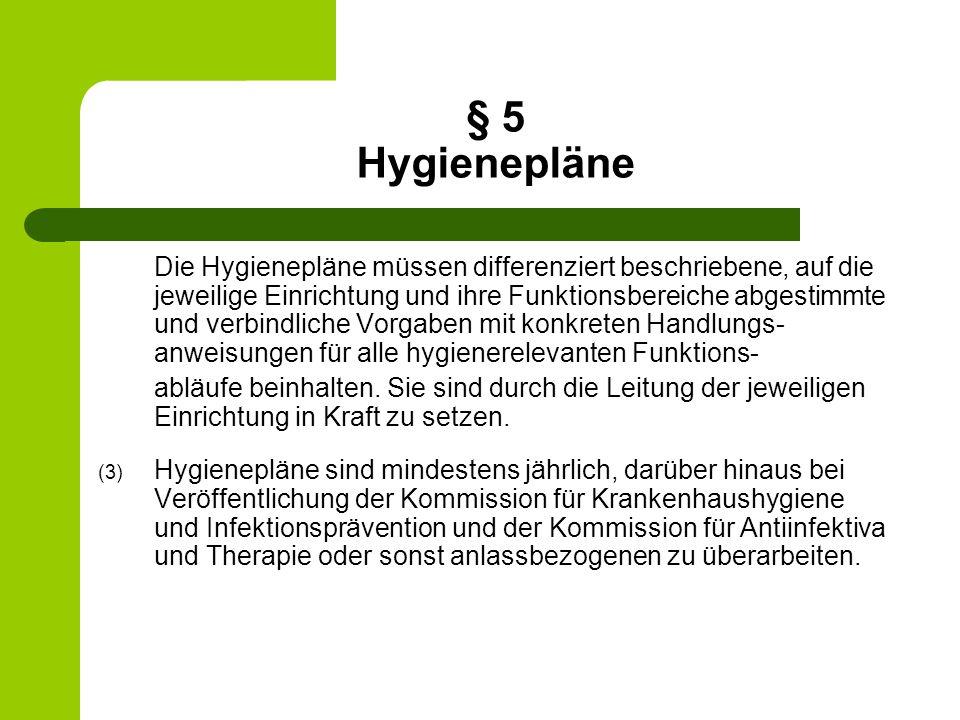§ 5 Hygienepläne