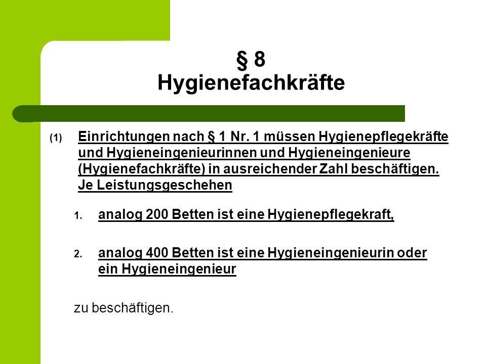 § 8 Hygienefachkräfte