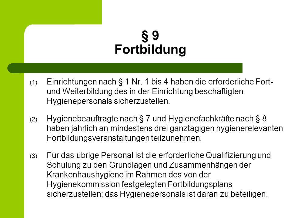 § 9 Fortbildung
