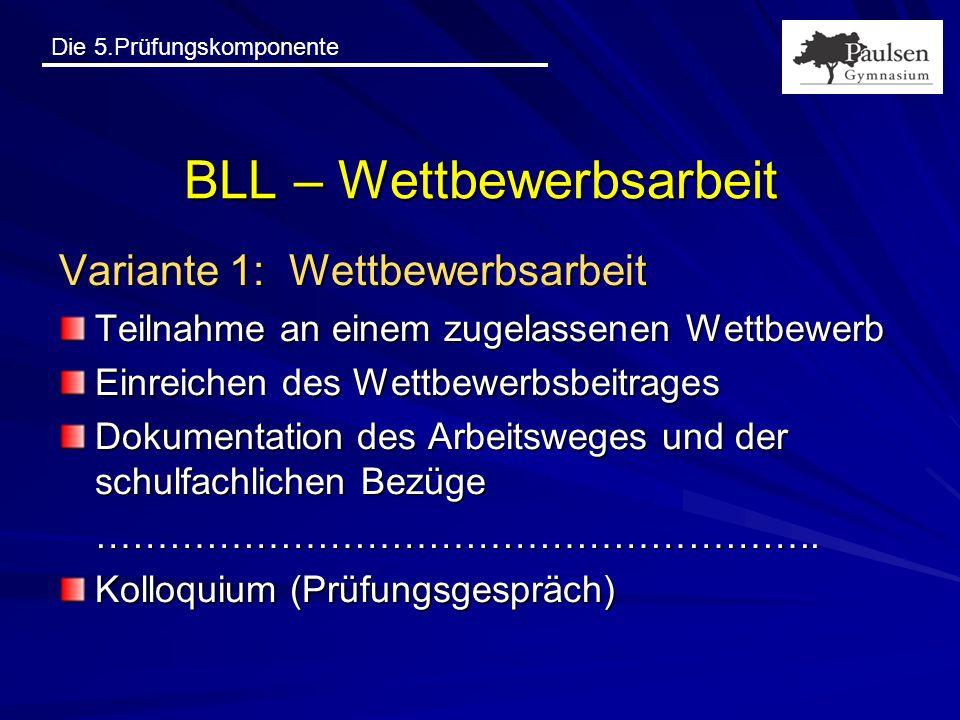BLL – Wettbewerbsarbeit
