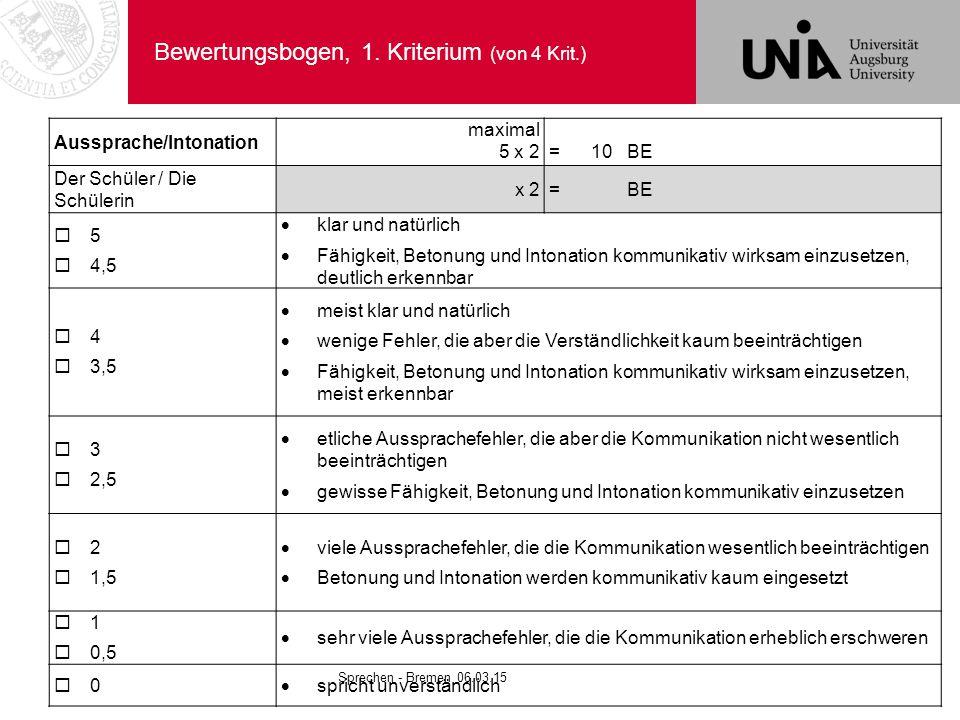 Bewertungsbogen, 1. Kriterium (von 4 Krit.)