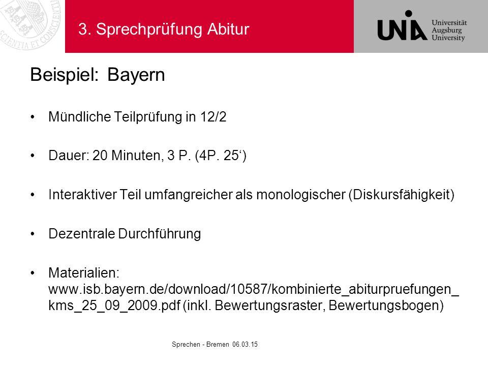 Beispiel: Bayern 3. Sprechprüfung Abitur Mündliche Teilprüfung in 12/2