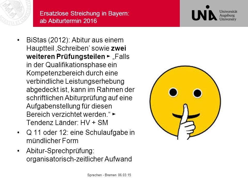 Ersatzlose Streichung in Bayern: ab Abiturtermin 2016