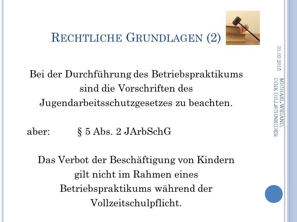 Rechtliche Grundlagen (2)