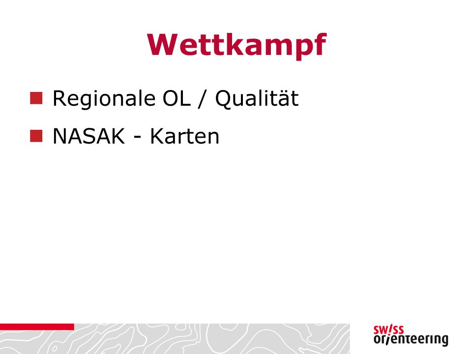 Wettkampf Regionale OL / Qualität NASAK - Karten
