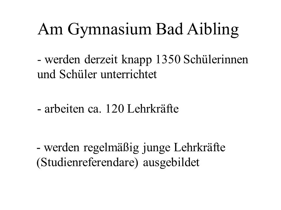 Am Gymnasium Bad Aibling