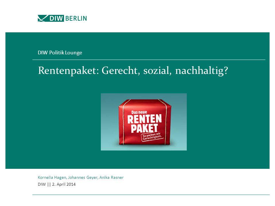 Rentenpaket: Gerecht, sozial, nachhaltig