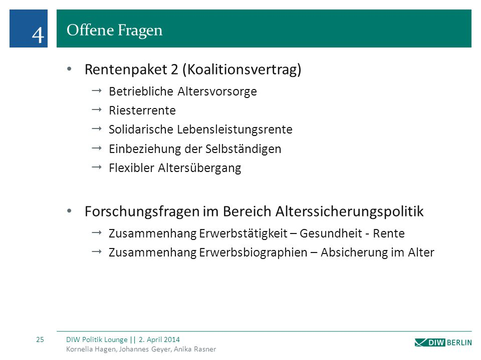 4 Offene Fragen Rentenpaket 2 (Koalitionsvertrag)