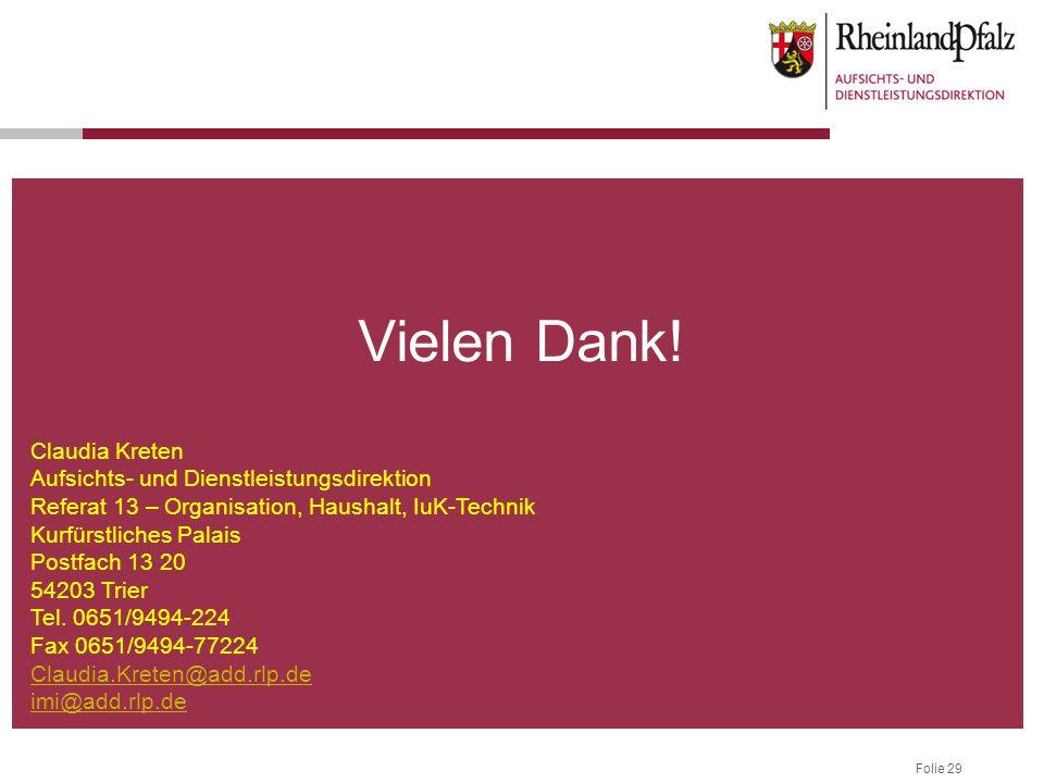 Vielen Dank! Claudia Kreten Aufsichts- und Dienstleistungsdirektion