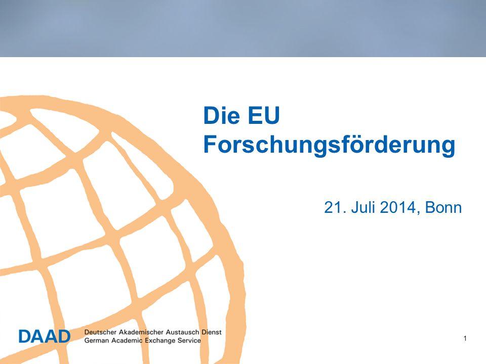 Die EU Forschungsförderung 21. Juli 2014, Bonn