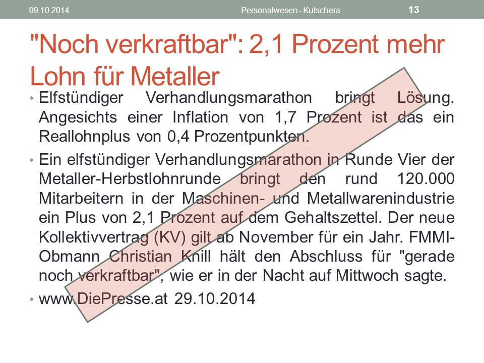 Noch verkraftbar : 2,1 Prozent mehr Lohn für Metaller
