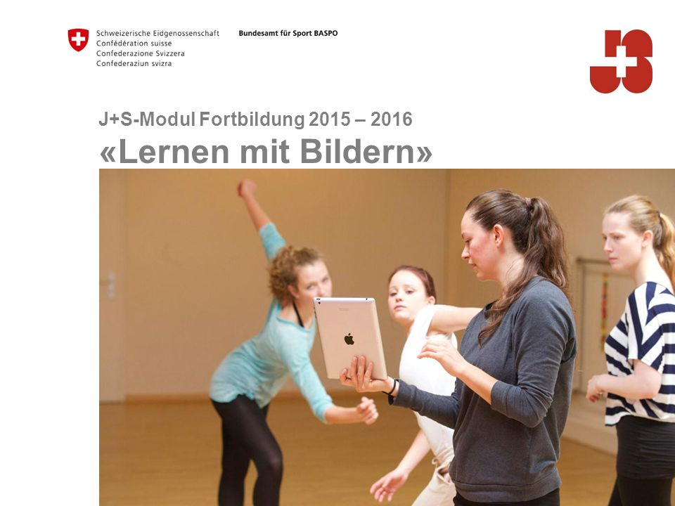 J+S-Modul Fortbildung 2015 – 2016