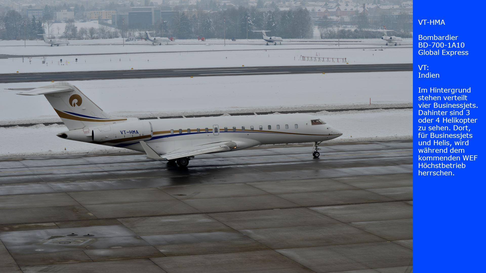 VT-HMA Bombardier. BD-700-1A10. Global Express. VT: Indien.